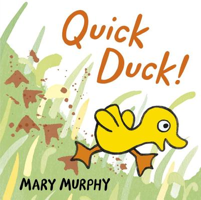 Quick Duck! By Murphy, Mary